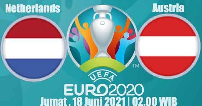 Prediksi Bola Netherlands vs Austria 18 Juni 2021
