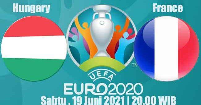 Prediksi Bola Hungary vs France 19 Juni 2021