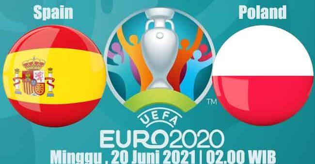Prediksi Bola Spain vs Poland 20 Juni 2021