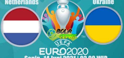 Prediksi Bola Netherlands VS Ukraine 14 Juni 2021